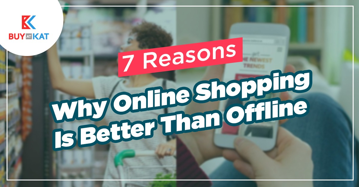 7 reasons why online shopping is better than offline