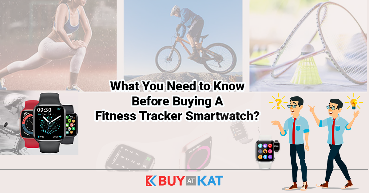 Buying A Fitness Tracker Smartwatch?